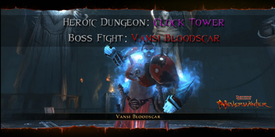 Neverwinter - Boss Fights - Vansi Bloodscar - Header